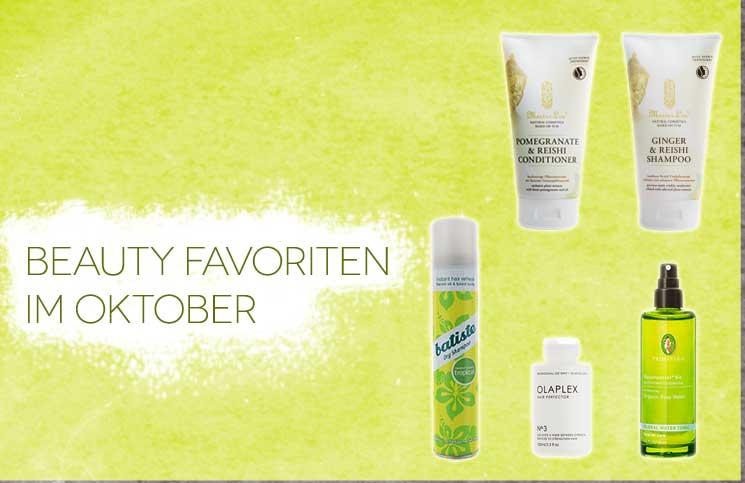 Beauty Favoriten im Oktober