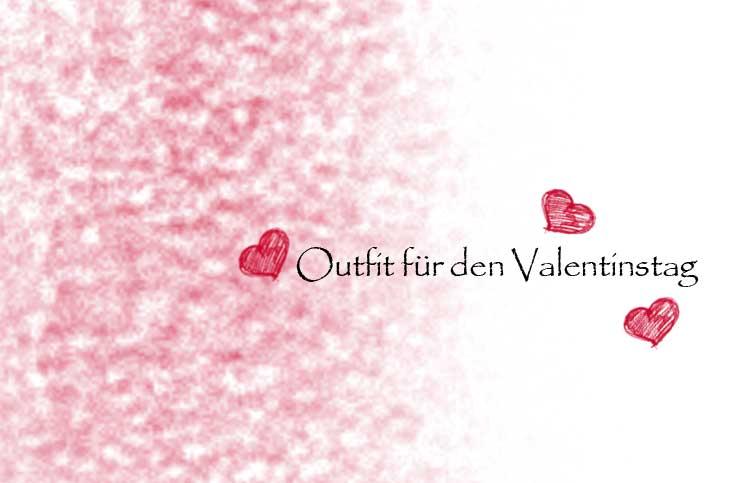 Outfit für den Valentinstag