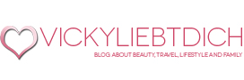 Vickyliebtdich - Beauty, Travel, Lifestyle and Family Blog aus Wien